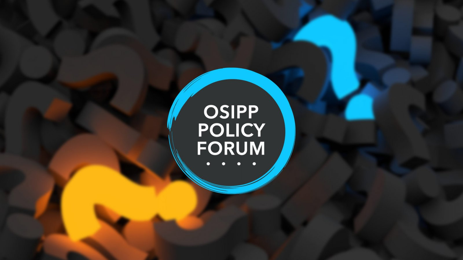 OSIPP Policy Forum